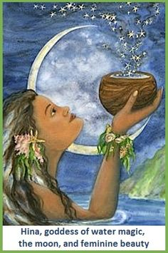 Hina the Moon Goddess Hawaiian Legends, Hawaiian Art, Hawaiian Tattoo, Hawaiian Mythology, Hawaiian Goddess, Moon Goddess, Earth Goddess, Goddess Art, Hawaiian Islands