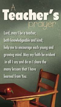 A Teacher's Prayer @Theresa-Anne Bihlmaier Thinking for the first meeting of the year.