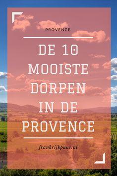De 10 mooiste dorpen van de Provence, o.a. Gordes, Roussilon, Moustiers-Sainte-Marie en Èze