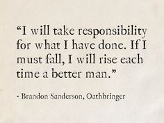 Brandon Sanderson, Oathbringer (The Stormlight Archive) King Quotes, Words Quotes, Wise Words, Qoutes, Writing Fantasy, Fantasy Books, Favorite Book Quotes, Best Quotes, Evolution Quotes