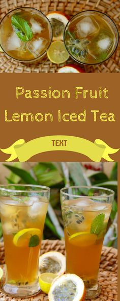 Recipe for refreshing Passion Fruit lemon Iced Tea Fruit Tea Recipes, Iced Tea Recipes, Fruit Drinks, Non Alcoholic Drinks, Drink Recipes, Beverages, Cocktails, Lemon Iced Tea Recipe, Passion Fruit Syrup