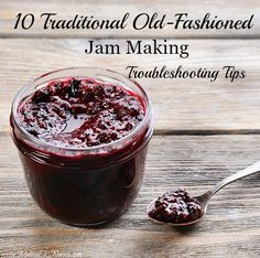 Learn how to make traditional old-fashioned jam's like a pro. These 10 troubleshooting tips will help you turn out perfect and delicious homemade jam and jelly for your family.