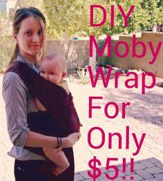 DIY Moby Wrap!!!