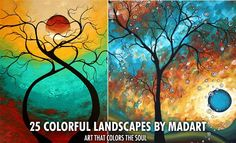 25 Mind blowing Colorful Landscapes by MADART - Ultra Modern Contemporary Art. Read full article: http://webneel.com/tree-paintings | more http://webneel.com/paintings | Follow us www.pinterest.com/webneel