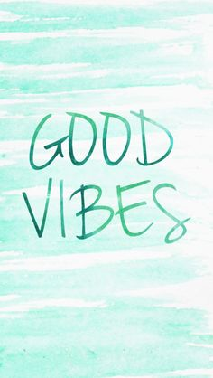 Good Vibes Phone Wallpaper–Hand Painted Watercolor