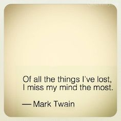 Mark Twain (I'm in full tilt tattoo planning mode :)