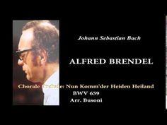 BRENDEL, J.S.Bach Nun Komm'der Heiden Heiland, BWV659
