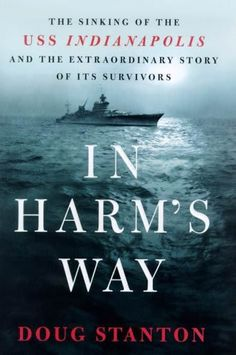 Right now In Harm's Way by Doug Stanton is $2.99