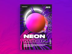Neon moon Poster designed by eudjent. Neon Moon, Rose Flower Wallpaper, Motion Design, Layout Design, Typography, Flyers, Poster, Contemporary, School