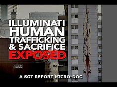 ILLUMINATI HUMAN TRAFFICKING & SATANIC RITUAL SACRIFICE EXPOSED - YouTube