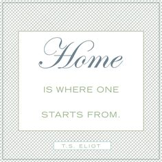 Quotes about home  http://on.fb.me/1mNqAVp