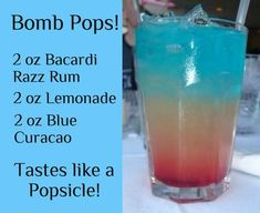 Bomb Pop, just like Atlanta Liquor Drinks, Non Alcoholic Drinks, Cocktail Drinks, Bourbon Drinks, Alcohol Drink Recipes, Snacks Für Party, Summer Drinks, Mixed Drinks, Bomb Pops