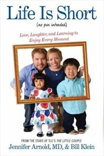 If you love the show you will love the book!  (40)Life is Short (no pun intended) by Jennifer Arnold, MD and Bill Klein | Charlotte's Web of Books