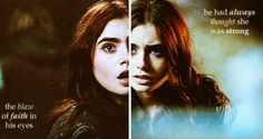 The Mortal Instruments  Clary   He had always thought she was strong