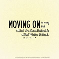 18 Best Moving Away Quotes Images Words Messages Nice Quotes