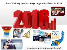 Russ Whitney Real Estate Investor: Russ Whitney provides ways to get more leads in 20...