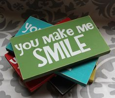 You make me smile wood Plaque Sign by BluhmsGarden on Etsy, $13.00