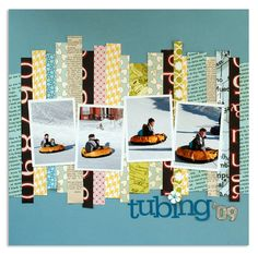 tubing '09 LO.  Paper Strip Foundation ~ great use of all those scraps I've been hanging onto.