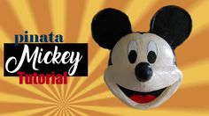Tutorial piñata Mickey Mouse! Minnie Mouse Pinata, Paper Mache, Home Crafts, Make It Yourself, Disney Characters, Ideas Para, Videos, Youtube, Paper Art