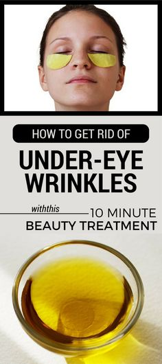 10 Minute Beauty Treatment To Get Rid of Under-Eye Wrinkles