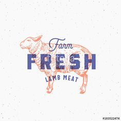 Vecteur : Retro Print Effect Farm Fresh Lamb Meat. Abstract Vector Sign, Symbol or Logo Template. Hand Drawn Sheep Sillhouette with Typography and Shabby Texture. Vintage Emblem or Stamp.
