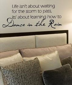 Dance in the Rain- Vinyl Lettering wall words quotes graphics decals Art Home decor itswritteninvinyl. $16.77, via Etsy.