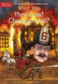 Did the Great Chicago Fire really start after a cow kicked over a lantern in a barn? Find out the truth in this addition to the What Was? series. On Sunday, October 8, 1871, a fire started on the sout