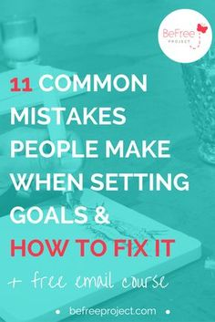Are you making these common mistakes when it comes to goal setting? On the blog I'm sharing the most common mistakes and how to fix it. Oh and there's a free email course just for you. Repin + Share