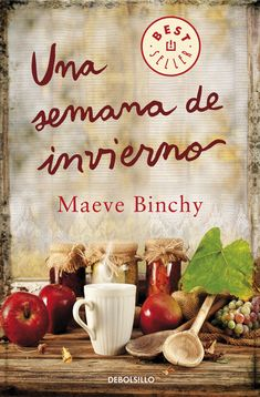 Una semana en invierno / A week in winter (Paperback) I Love Books, New Books, Good Books, Books To Read, Maeve Binchy, Books For Moms, The Book Thief, I Love Reading, Film Music Books