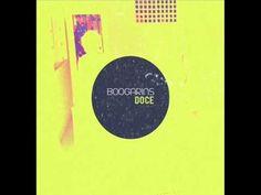 Boogarins - Doce