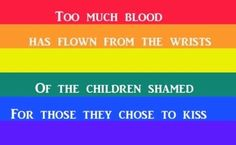 Gay Pride quote from Rise Against. I wish I could protect every LGBT kid in the world. Quotes About Pride, Lgbt Quotes, Lgbt Memes, Gay Rights Quotes, Qoutes, All Meme, Lgbt Rights, Lgbt Community, Faith In Humanity