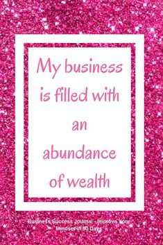 """My business is filled with an abundance of wealth"" Use daily affirmations to transform your mindset and use the law of attraction to manifest the business you desire. Taken from Business Success Journal - Improve Your Mindset in 90 Days Available as a di Wealth Affirmations, Career Affirmations, Morning Affirmations, Prayers For Healing, Business Quotes, Business Hashtags, Positive Thoughts, Positive Vibes, Positive Quotes"