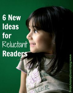 6 New Ideas for Reluctant Readers Ã'Â« Imagination Soup Fun Learning and Play Activities for Kids