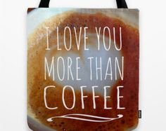 Coffee Tote Bag, Coffee Tote, Coffee Lover Tote, I love you, more than coffee, Cafe Amore Tote, Coffee Book Bag, Espresso Art, Cafe Tote bag by mayaredphotography. Explore more products on http://mayaredphotography.etsy.com