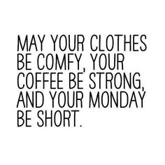 Hoping the start of your week is smooth and easy! #MotivationalMonday