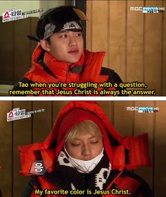 """Take my advice bros! If you are struggling with a question the number one answer is always Exo or Tao if you want keke """"My favorite color is Tao"""" LOL WUT Math Teach: Whats 1 + Me: Exo's Tao! Jonghyun: Its 2 bitch! Tao Exo, Chanyeol Baekhyun, Exo K, Exo Chanbaek, Funny Kpop Memes, Exo Memes, Kdrama Memes, Shinee, Funny Stuff"""