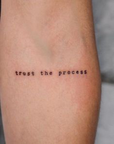 """Trust the process"" // minimalist tattoo by ""Trust the process"" // minimalist tattoo by . Wörter Tattoos, Dainty Tattoos, Dope Tattoos, Pretty Tattoos, Mini Tattoos, Small Tattoos, Tatoos, Hidden Tattoos, Ankle Tattoos"