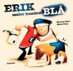 Erik paints the dog blue: illustrations for children's book by Morten Dürr.