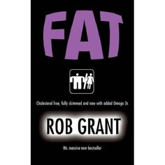 FAT by Rob Grant -really good story line.