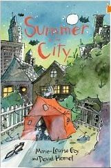 Summer in the city by  David Hormel and Marie-Louise Gay,  Illustrated by Marie-Louise Gay: In a week it will be the first day of summer, and I'd like to kick off the season with a deliciously funny book about a boy and how he spends his summer vacation. The book perfectly captures the flavor of summer, and it shows readers that you don't have to venture far to have adventures....