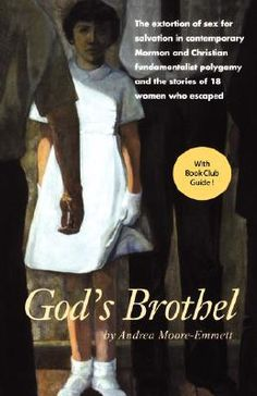 If It Has Words...: God's Brothel by Andrea Moore-Emmett