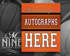Basketball Party Sign Printables  AUTOGRAPHS Sign