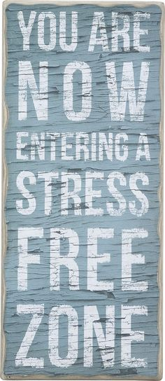 You Are Now Entering A Stress Free Zone - Vintage Plank Board Beach Coastal Decor Box Sign - Jumbo 21-in x 9-in