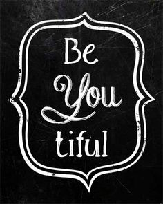 Be YOU tiful Beyoutiful Sign Chalkboard Graphic by MyPoshDesigns