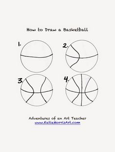 Adventures of an Art Teacher: How to Draw- Sports How to draw a basketball Basketball Crafts, Basketball Signs, Basketball Posters, Basketball Drills, Girls Basketball, Basketball Drawings, Basketball Cake Pops, Basketball Academy, Basketball Videos