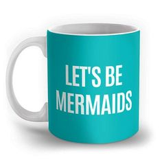 Feel epic like that underwater fantasy. Check it out ==>  http://gwyl.io/lets-be-mermaids-coffee-mug-by-society6/ #mermaid #coffee #mug