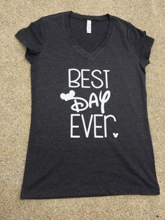Disney Shirt | Best Day Ever | Cute Disney TShirt | Unisex Disney Shirt | Cutest Disney Shirt | by PersonalEffectsLLC on Etsy https://www.etsy.com/listing/456431718/disney-shirt-best-day-ever-cute-disney