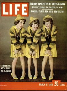 The McGuire Sisters: Christine,Dorothy & Phyllis. March 17, 1958