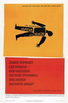 In honor of Saul Bass' birthday today! Anatomy of a Murder - Movie Poster by Saul Bass Iconic Movie Posters, Cinema Posters, Iconic Movies, Great Movies, Horror Posters, Gaara, Harold Et Maude, Vintage Movies, Vintage Posters