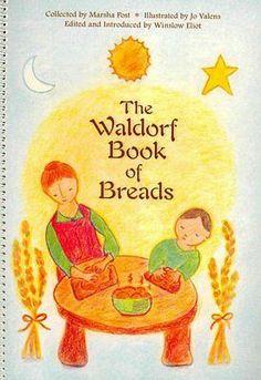The waldorf book of breads – marsha post, et al. eliot winslow (paperback) new Waldorf-Brotbuch Kindergarten Snacks, Waldorf Kindergarten, Preschool, Steiner Waldorf, Waldorf Toys, Waldorf Playroom, Waldorf Crafts, Another A, Book Annotation